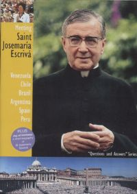 Meeting Saint Josemaria Escriva DVD 200