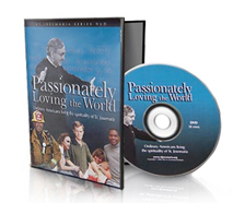 Passionately Loving the World DVD