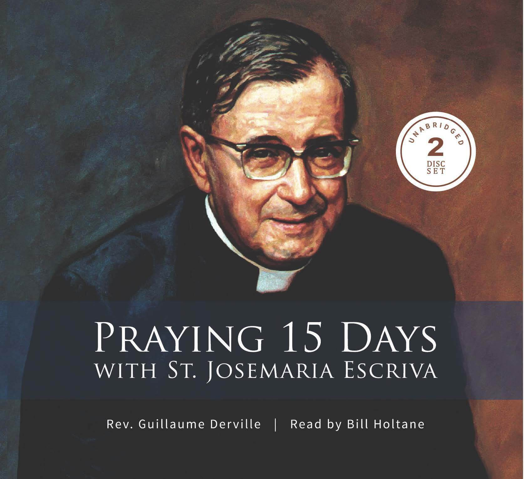 Praying 15 Days with St  Josemaria Escriva: Audio Book
