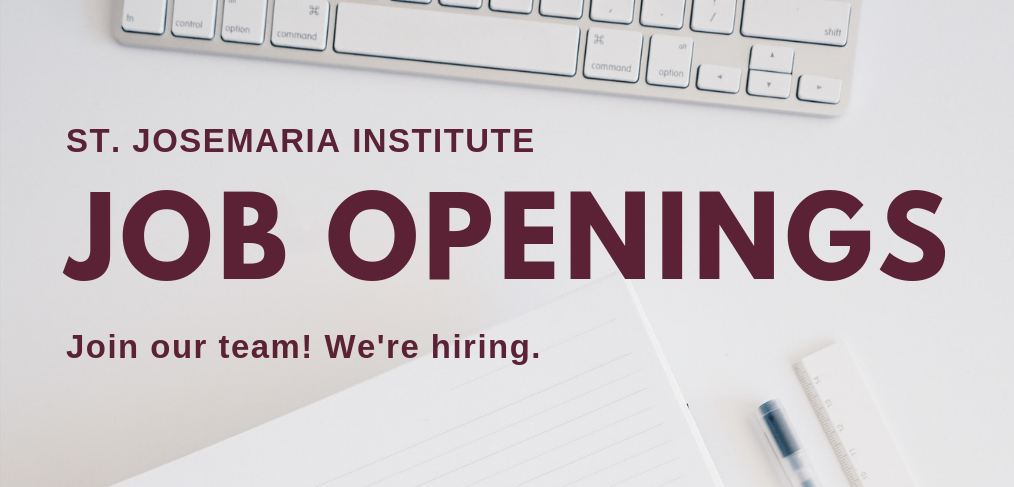 join our team we re hiring st josemaria institute