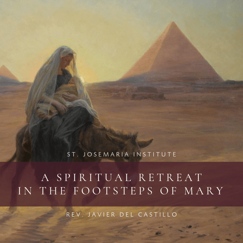 A Spiritual Retreat in the Footsteps of Mary